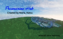 Prismarine Hub
