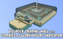 Villager Trading Hall with Zombies and Work Hours Indicator