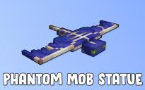 Phantom Mob Statue
