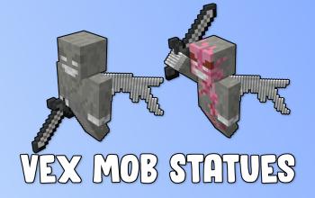 Vex Mob Statues