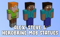 Alex, Steve & Herobrine Mob Statues