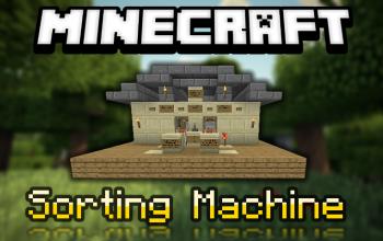 Minecraft Sorting Machine