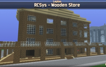 RCSys - Wooden Store 64x64x33