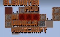 Elervater Mod in Vanilla minecraft