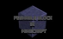 Pushable Block in minecraft