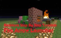 Fire Arrow Launcher