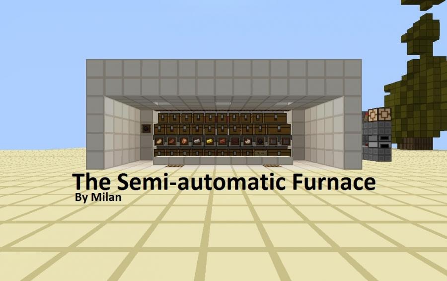 Semi Automatic Furnace Creation 807